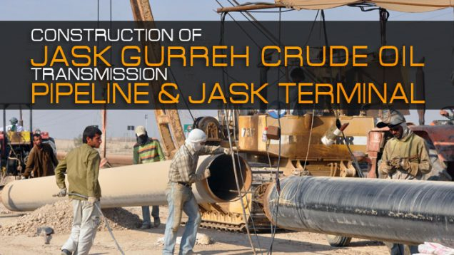 Construction-of-jask-gurreh-crude-oil-transmission-pipeline-&-jask-terminal
