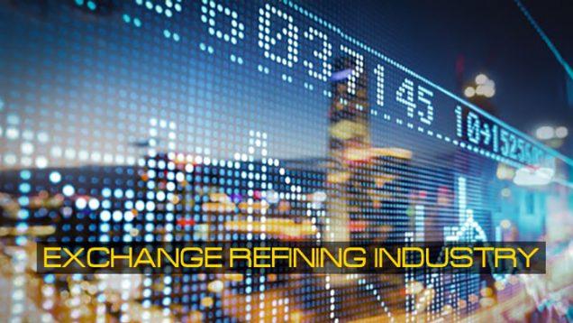 Exchange-refining-industry