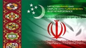 MP-notes-Irans-gas-dispute-with-Turkmenistan-is-of-no-importance
